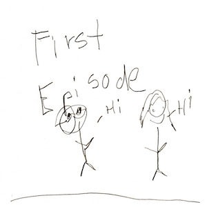 """An image depicting two stick figures of Marc and Jan saying hi with the words """"First Episode"""" written at the top of the page."""