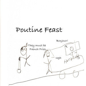 """An image depicts stick figures of Marc and Jan at Poutine Feast. The stick figure man working at Herbert's Fries' truck says """"Bonjour"""" to the couple. Marc comments """"They must be french fries!"""" Jan replies by saying """"Ugh..."""" disgustedly."""