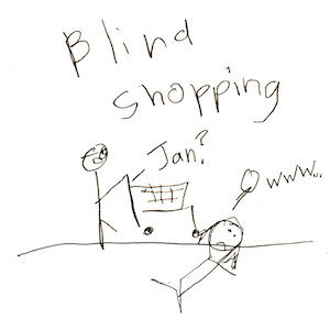 """An image depicting a stick figure of Marc holding the handle of a shopping cart and saying, """"Jan?"""" Meanwhile, a stick figure of Jan is laying underneath the cart saying, """"Owwwww..."""" """"Blind Shopping"""" is written in big letters above the scene."""
