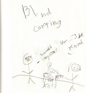 """An image depicts a stick figure of Marc asking, """"Where's my cane?"""" To the right, there's a fire and stick figure of Jan dangling her hot dog from a string attached to the cane. She replies, """"I don't know!"""" The words """"Blind Camping"""" are written in big letters over the scene."""