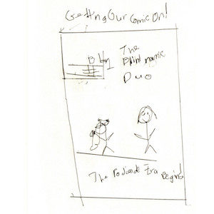 """An image depicts stick figures of Marc and Jan on a comic book cover. On the top left of the comic, a rectangle contains the letters """"BL"""" while the number one is written (not spelt out) in an area below that's sectioned off within the shape. To the right of the rectangle, """"The Blindnamic Duo"""" is written with every word taking up one line each. The words """"The Podisode Era Begins!"""" are written below where Marc and Jan are standing."""