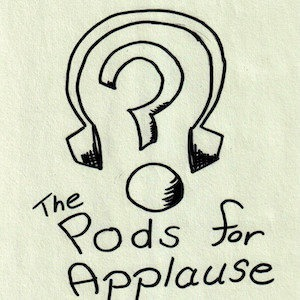 """A thick question mark sits in the outline of a pair of headphones. Beneath this main image, the words """"The Pods For Applause"""" are written."""