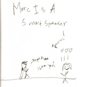 """An image depicts a stick figure of Marc on the left side saying, """"Forget Alexa, iLove you!"""" On the right side, a stick figure of Jan replies by saying, """"Awwwwwwwwww!"""" The words """"Marc Is A Smart Speaker"""" are written in big letters above the scene."""
