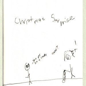"""An image depicts a stick figure of Marc on the left side saying, """"You got me a candy cane?"""" On the right side, a stick figure of Jan is holding a white cane with stripes and replies, """"Yep!"""" The words """"Christmas Surprises"""" are written in big letters above the scene."""