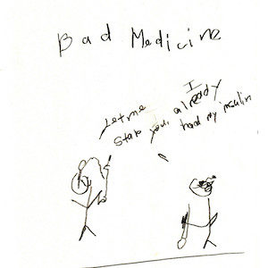 """An image depicts a stick figure of Jan holding an insulin pen and smiling on the left side as she says, """"Let me stab you!"""" On the right side, a stick figure of Marc replies back,I already had my insulin!"""" The words """"Bad Medicine"""" are written in big letters above the scene."""