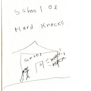 """An image depicts a stick figure of Marc loudly knocking on the door of a building. The word """"school"""" is on the wall over it and """"School Of Hard Knocks"""" is written in big letters above the scene."""