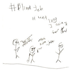 """An image depicts stick figures of Marc and Jan on the left. Jan says """"""""that moose job is getting away"""" and Marc, holding a gun, says """"Hasta la vista, jobby."""" The stick figure of a man on the right replies, """"I said I'm from MooseJaw!"""" The words """"Blind Job Hunting"""" are written in big letters above the scene."""